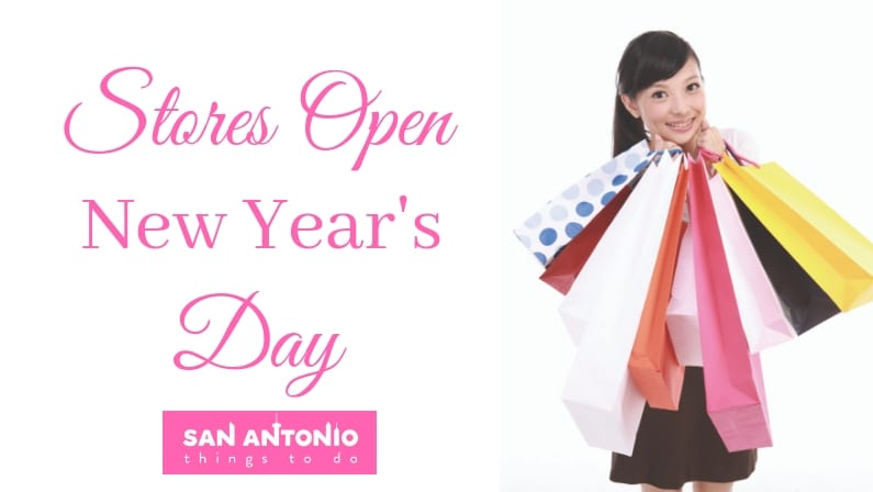 Stores Open on New Year's Day in San Antonio: Grocery & Retail