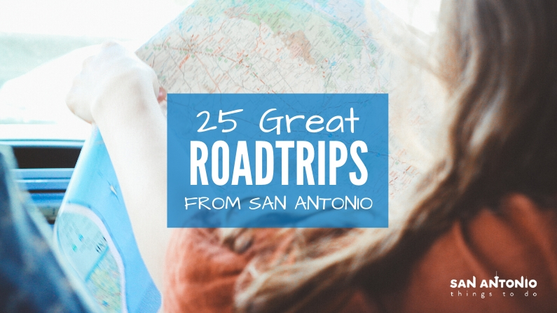 25 Road Trips from San Antonio You Have to Take